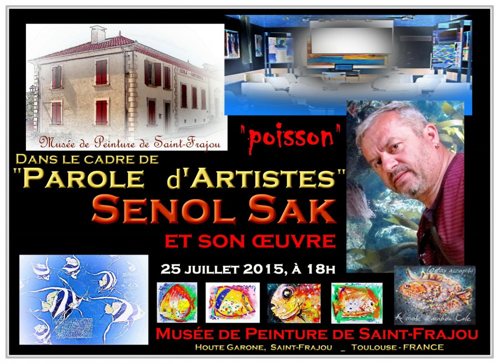 MUSEUM ARTIST TALKING with Senol SAK; ,2015  Saint-Frajou,, TOULOUSE- FRANSA