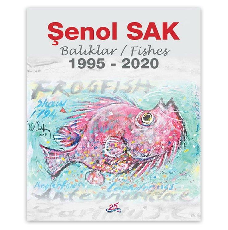 Senol SAK, Balıklar/Fishes _ 1995-2020
